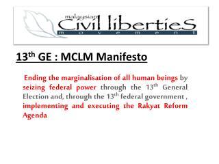 13 th  GE : MCLM Manifesto