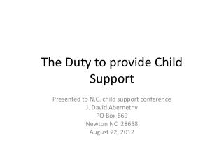 The Duty to provide Child Support