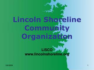 Lincoln Shoreline Community Organization