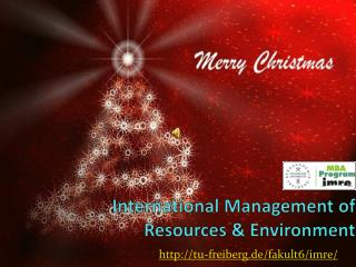International Management of Resources & Environment