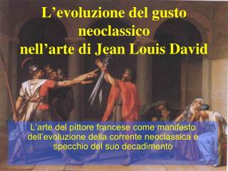 L'evoluzione del gusto neoclassico nell'arte di Jean Louis David