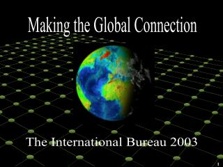 Making the Global Connection