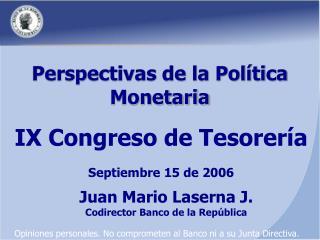 Perspectivas de la Política Monetaria