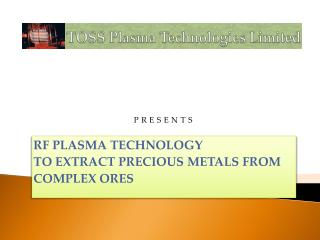 TOSS Plasma Technologies Limited