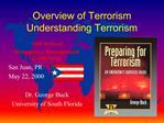 Overview of Terrorism Understanding Terrorism
