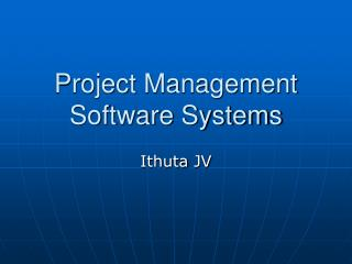 Project Management Software Systems