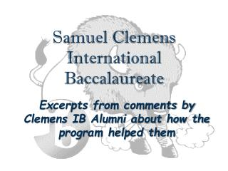 Samuel Clemens  International Baccalaureate