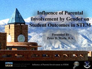 Influence of Parental Involvement by Gender on Student Outcomes in STEM