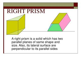 RIGHT PRISM