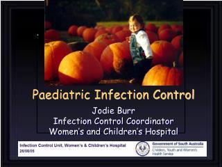 Paediatric Infection Control