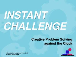 Creative Problem Solving against the Clock