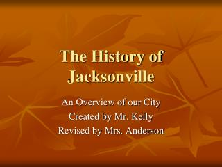 The History of Jacksonville