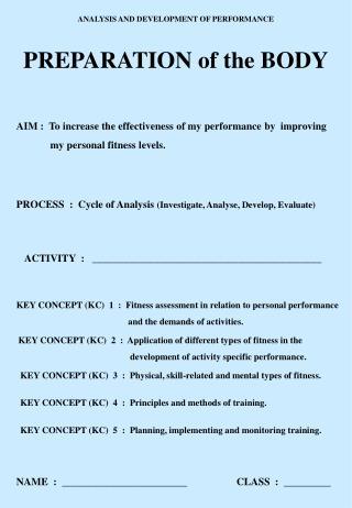 ANALYSIS AND DEVELOPMENT OF PERFORMANCE