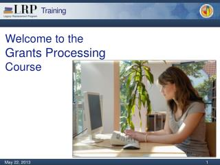 Welcome to the Grants Processing Course