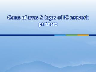 Coats of arms & logos of IC network partners
