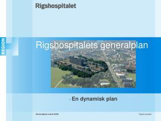 Rigshospitalets generalplan