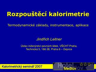 Kalorimetrický seminář 200 7