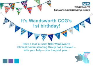 It�s Wandsworth CCG�s 1st birthday!