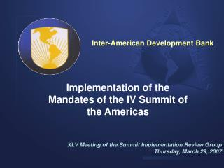 Implementation of the Mandates of the IV Summit of the Americas