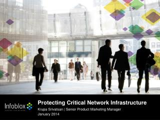 Protecting Critical Network Infrastructure
