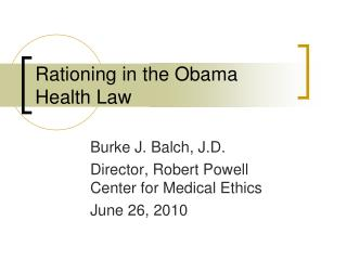Rationing in the Obama Health Law