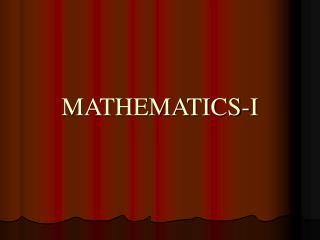 MATHEMATICS-I