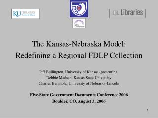 The Kansas-Nebraska Model: Redefining a Regional FDLP Collection