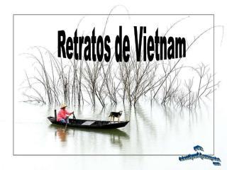 Retratos de Vietnam