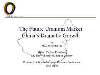 The Future Uranium Market China�s Dramatic Growth