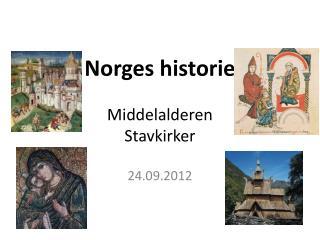 Norges historie Middelalderen Stavkirker