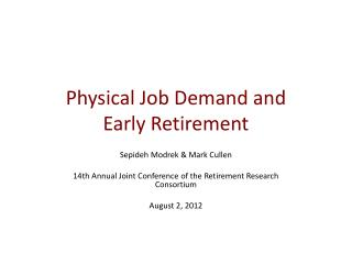 Physical Job Demand and Early Retirement