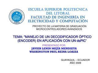 ESCUELA SUPERIOR POLITECNICA DEL LITORAL FACULTAD DE INGENIERÍA EN ELECTRICIDAD Y COMPUTACIÓN