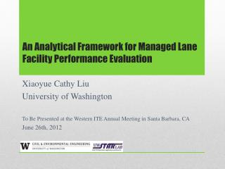 An Analytical Framework for Managed Lane Facility Performance Evaluation