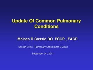 Update Of Common Pulmonary Conditions