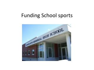 Funding School sports