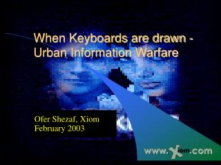 When Keyboards are drawn - Urban Information Warfare