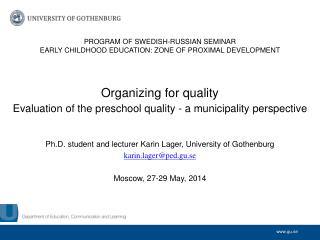 PROGRAM OF  SWEDISH-RUSSIAN  SEMINAR  EARLY  CHILDHOOD EDUCATION:  ZONE  OF PROXIMAL  DEVELOPMENT