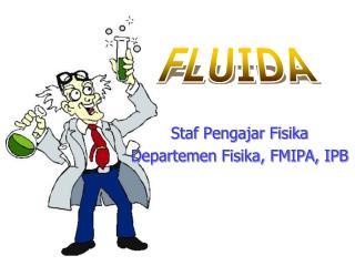Staf Pengajar Fisika Departemen Fisika, FMIPA, IPB