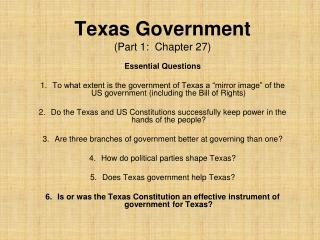 Texas Government (Part 1:  Chapter 27)