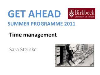 GET AHEAD       SUMMER PROGRAMME 2011
