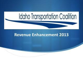 Revenue Enhancement 2013