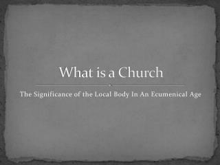 What is a Church