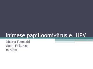 Inimese papilloomiviirus e. HPV