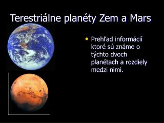 Terestriálne planéty Zem a Mars