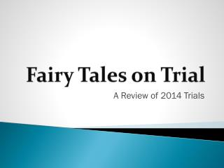 Fairy Tales on Trial