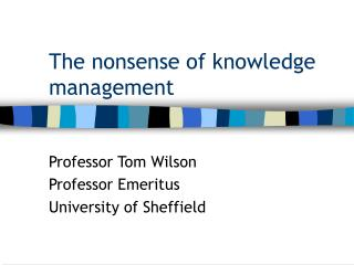 The nonsense of knowledge management