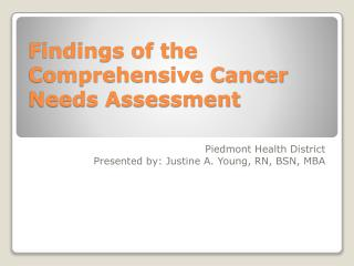 Findings of the Comprehensive Cancer Needs Assessment