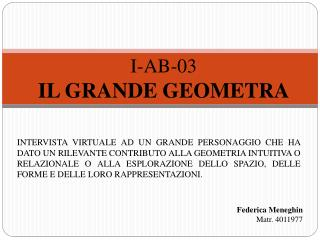 I-AB-03 IL GRANDE GEOMETRA