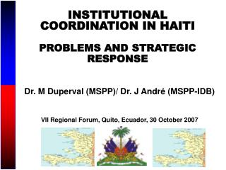 INSTITUTIONAL COORDINATION IN HAITI  PROBLEMS AND STRATEGIC RESPONSE