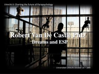 Robert Van De Castle PhD Dreams and ESP